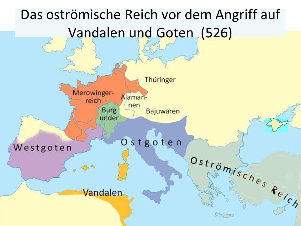 28 Pkt. Das oströmische Reich vor dem Angriff auf Vandalen und Goten (526)