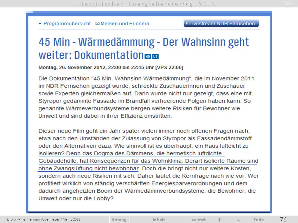 © Dipl.-Phys. Hermann Obermeyer / Mainz 2012 zuletzt Ende AnfangInhalt 76