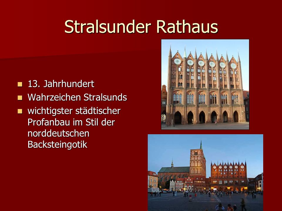 Stralsunder Rathaus 13.Jahrhundert 13.
