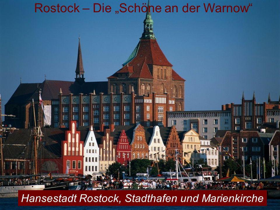 Rostock – Die Schöne an der Warnow Hansestadt Rostock, Stadthafen und Marienkirche