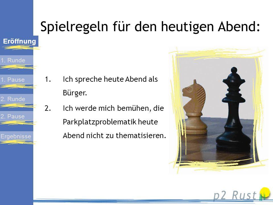 Erste Diskussionsrunde Ende: ca. 19:30 1. Pause 2. Runde 2. Pause Ergebnisse Eröffnung 1. Runde