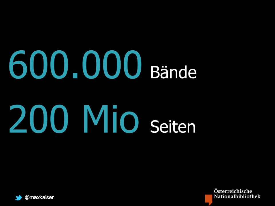 @maxkaiser 600.000 Bände 200 Mio Seiten
