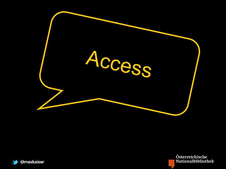 @maxkaiser Access