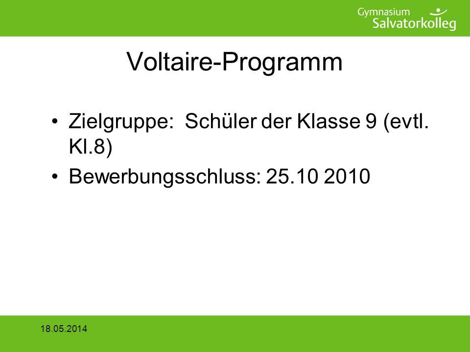 Voltaire-Programm Zielgruppe: Schüler der Klasse 9 (evtl.