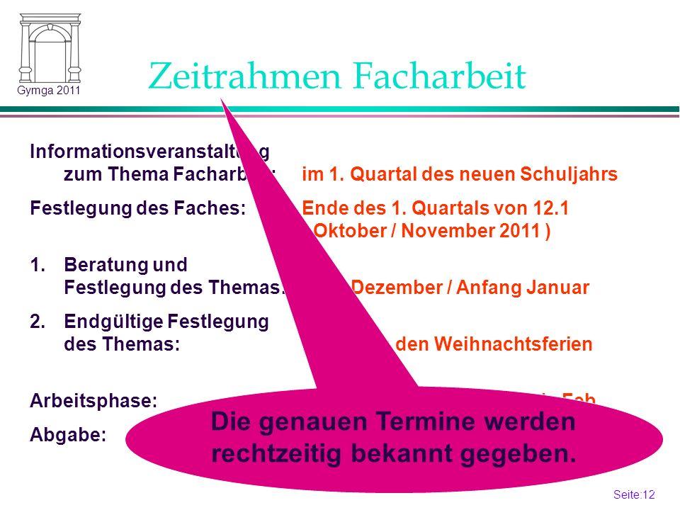 Seite:12 12 Gymga 2011 Zeitrahmen Facharbeit Informationsveranstaltung zum Thema Facharbeit:im 1.