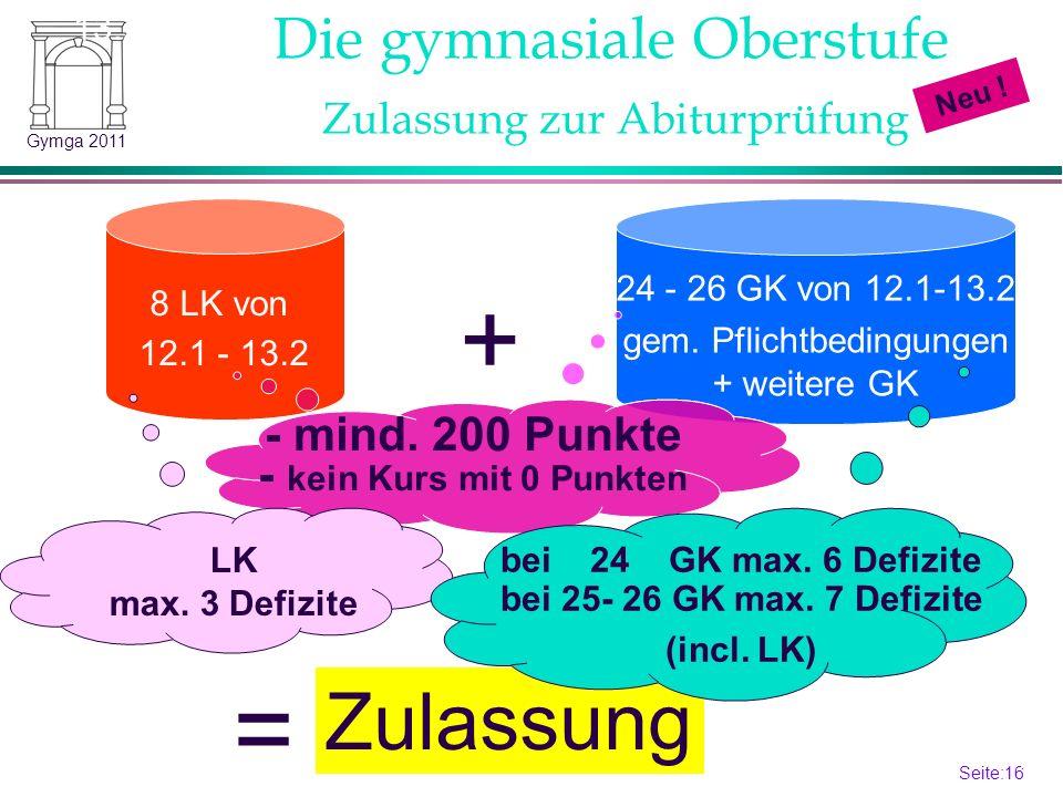Seite:16 16 Gymga 2011 8 LK von 12.1 - 13.2 24 - 26 GK von 12.1-13.2 gem.