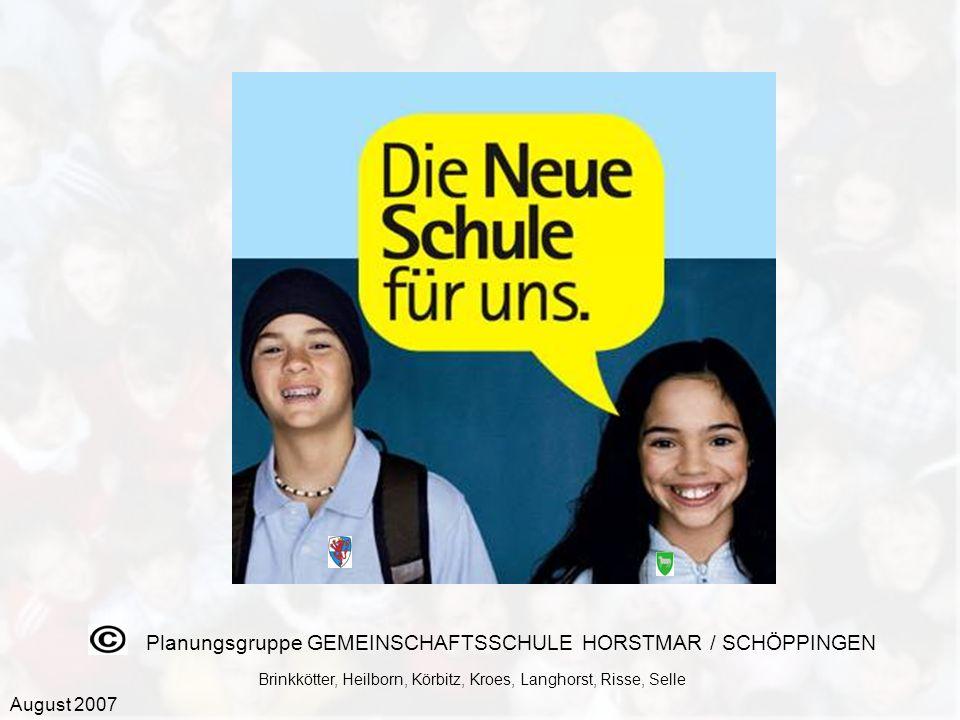 Planungsgruppe GEMEINSCHAFTSSCHULE HORSTMAR / SCHÖPPINGEN Brinkkötter, Heilborn, Körbitz, Kroes, Langhorst, Risse, Selle