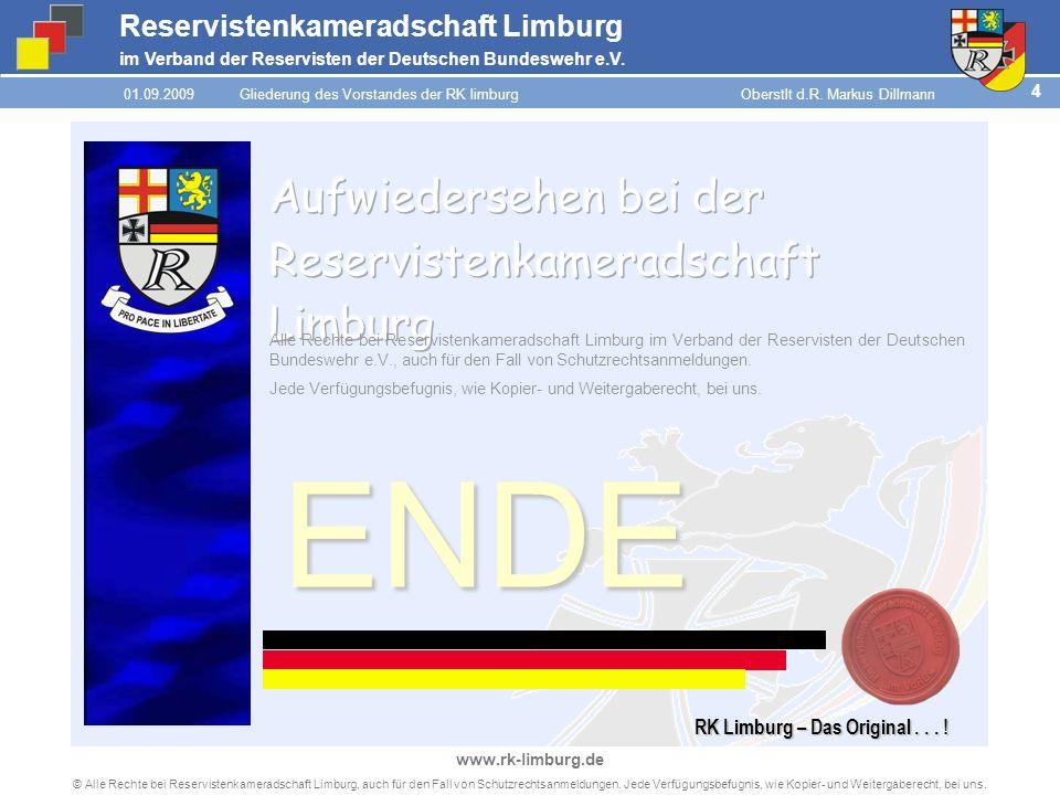 Reservistenkameradschaft Limburg im Verband der Reservisten der Deutschen Bundeswehr e.V. 4 © Alle Rechte bei Reservistenkameradschaft Limburg, auch f