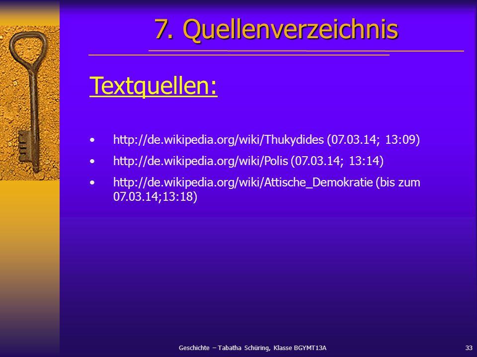Geschichte – Tabatha Schüring, Klasse BGYMT13A33 Textquellen: http://de.wikipedia.org/wiki/Thukydides (07.03.14; 13:09) http://de.wikipedia.org/wiki/P