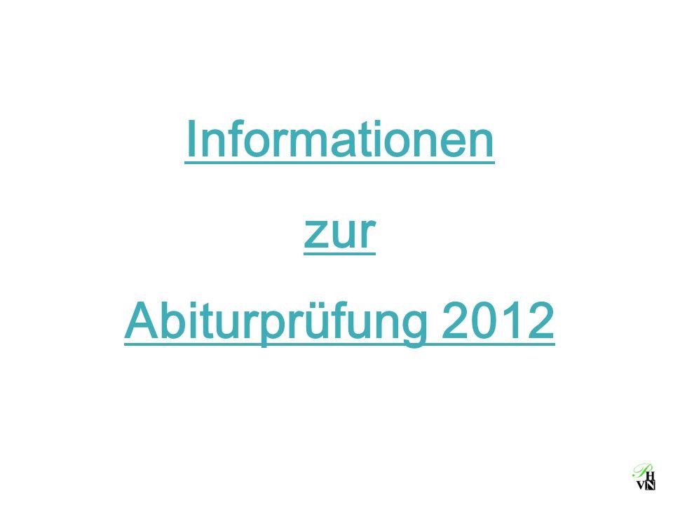 Informationen zur Abiturprüfung 2012