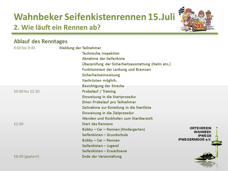 Wahnbeker Seifenkistenrennen 15.Juli 3.Welche Rennklassen gibt es.