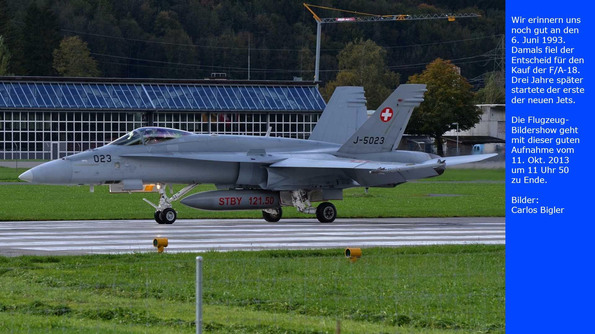 Wir erinnern uns noch gut an den 6. Juni 1993. Damals fiel der Entscheid für den Kauf der F/A-18. Drei Jahre später startete der erste der neuen Jets.