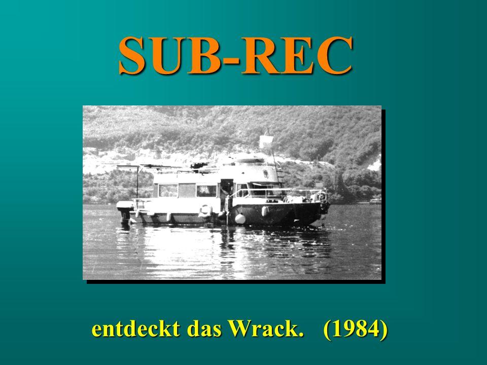 entdeckt das Wrack. (1984) SUB-REC