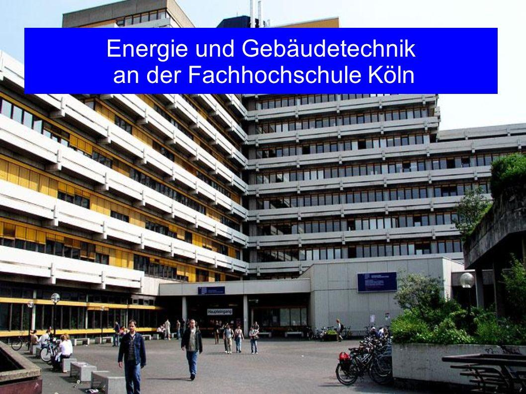 Energie und Gebäudetechnik an der Fachhochschule Köln