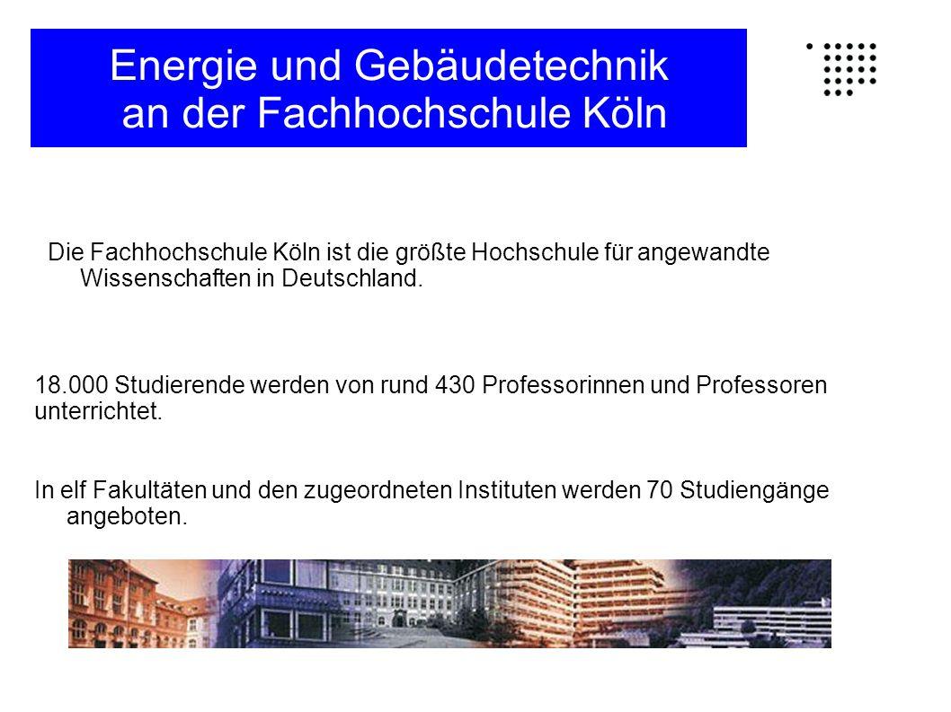 Die Fachhochschule Köln ist die größte Hochschule für angewandte Wissenschaften in Deutschland. In elf Fakultäten und den zugeordneten Instituten werd