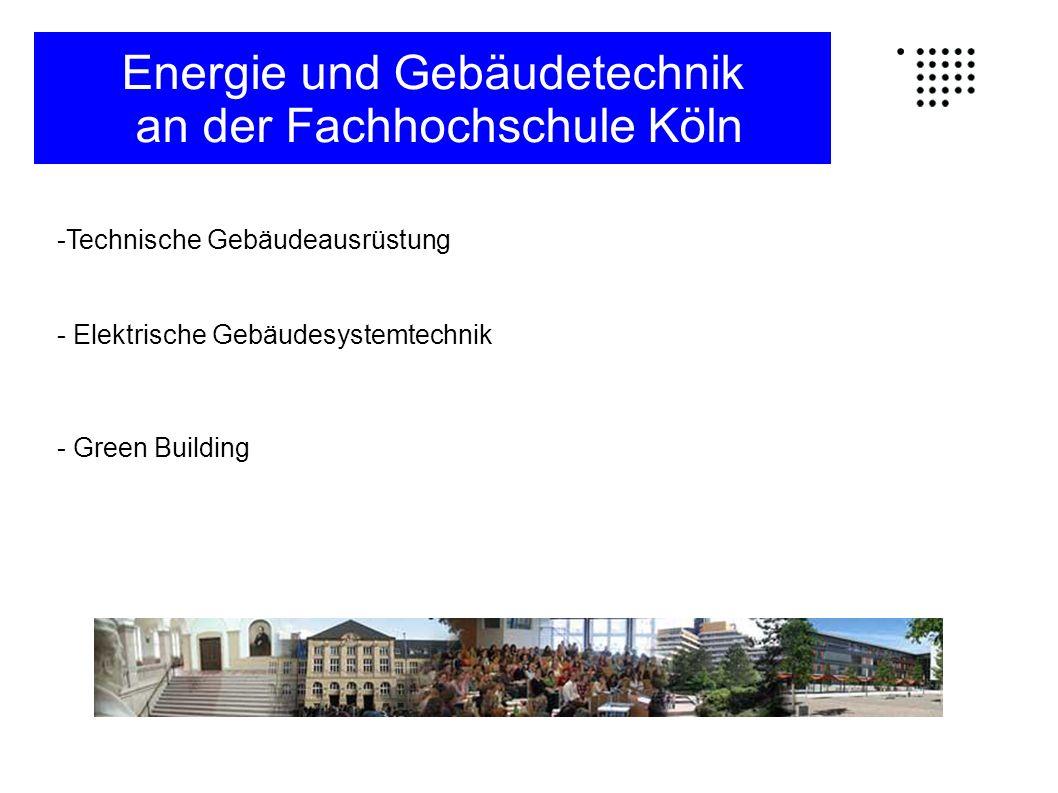 Technische Gebäudeausrüstung Die Studienrichtung Technische Gebäudeausrüstung beinhaltet Bereiche aus: Bauwesen, erneuerbarer Energien, sowie der Konzeption, der Planung,dem Bau und dem Betrieb von Anlagen zur Nutzung nach ökonomischen und ökologischen Kriterien Energie und Gebäudetechnik an der Fachhochschule Köln