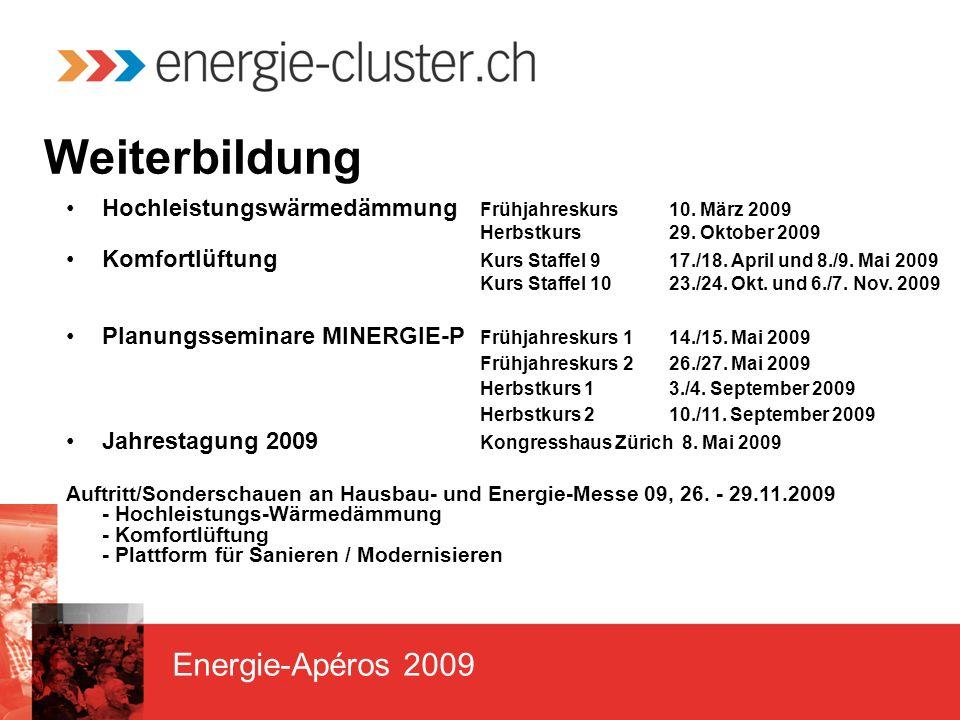 Energie-Apéros 2009 Weiterbildung Hochleistungswärmedämmung Frühjahreskurs10.