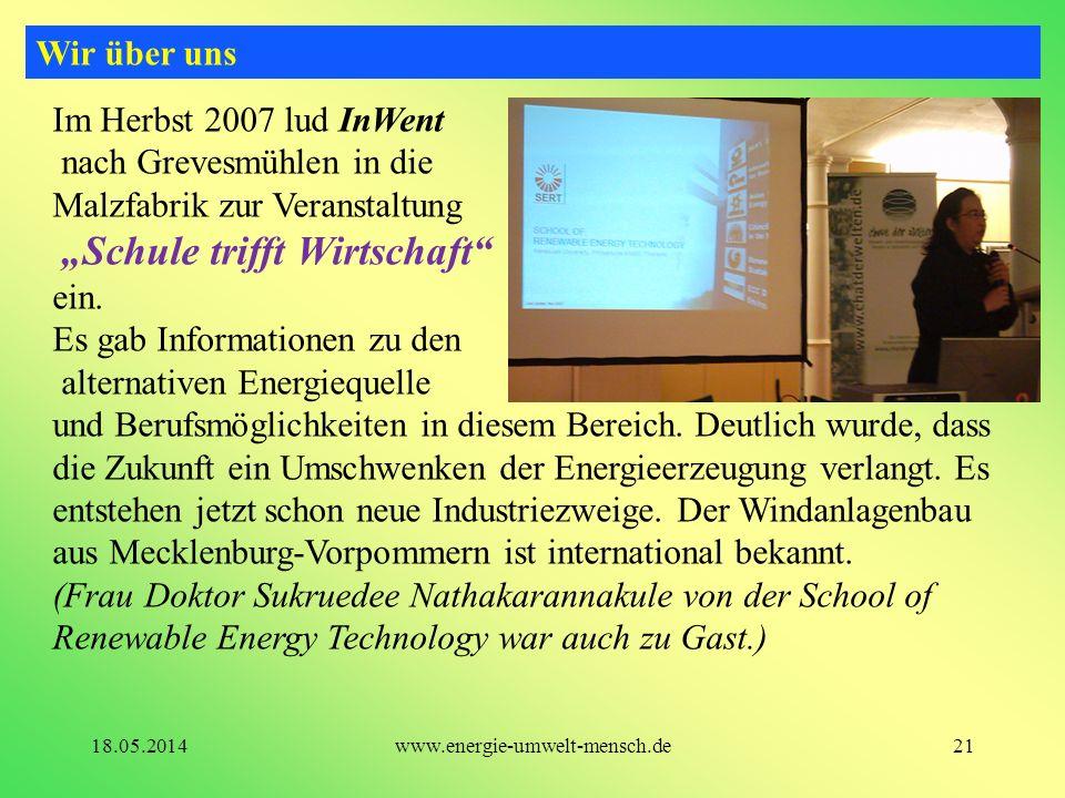 Im Herbst 2007 lud InWent nach Grevesmühlen in die Malzfabrik zur Veranstaltung Schule trifft Wirtschaft ein. Es gab Informationen zu den alternativen