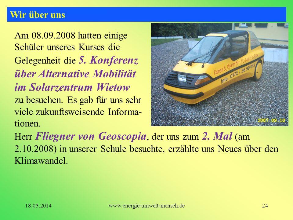 Am 08.09.2008 hatten einige Schüler unseres Kurses die Gelegenheit die 5. Konferenz über Alternative Mobilität im Solarzentrum Wietow zu besuchen. Es