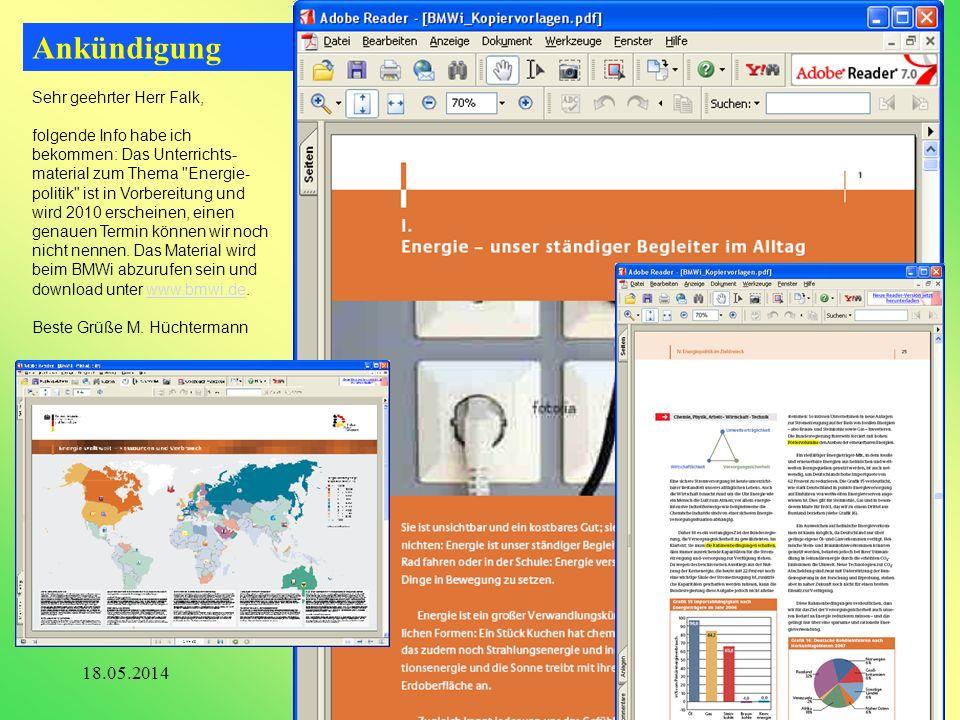 Ankündigung 32www.energie-umwelt-mensch.de18.05.2014 Sehr geehrter Herr Falk, folgende Info habe ich bekommen: Das Unterrichts- material zum Thema