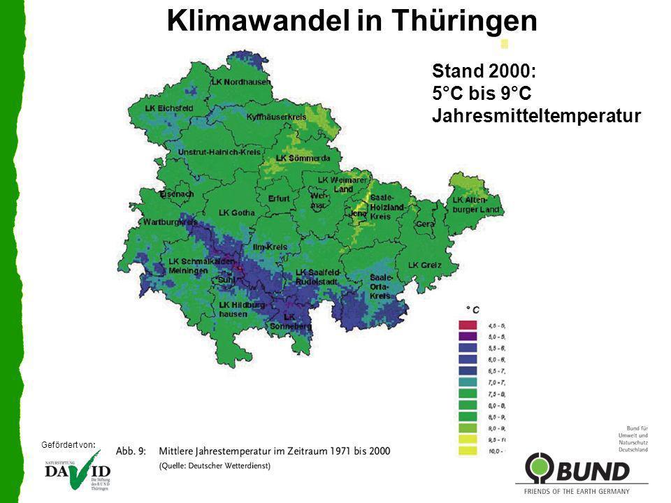 Temperaturanstieg: 50 Jahre-Szenario Klimawandel in Thüringen Gefördert von: