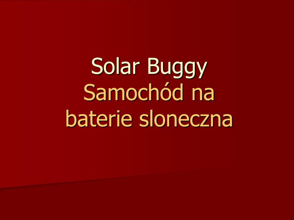 Solar Buggy Samochód na baterie sloneczna