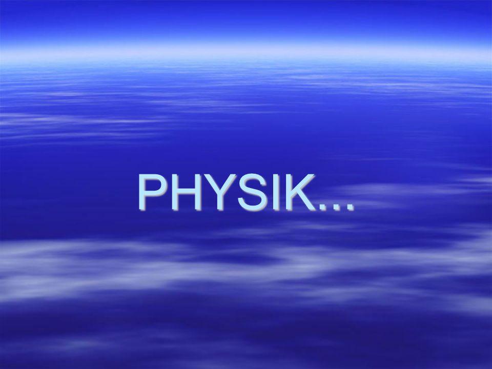 PHYSIK...