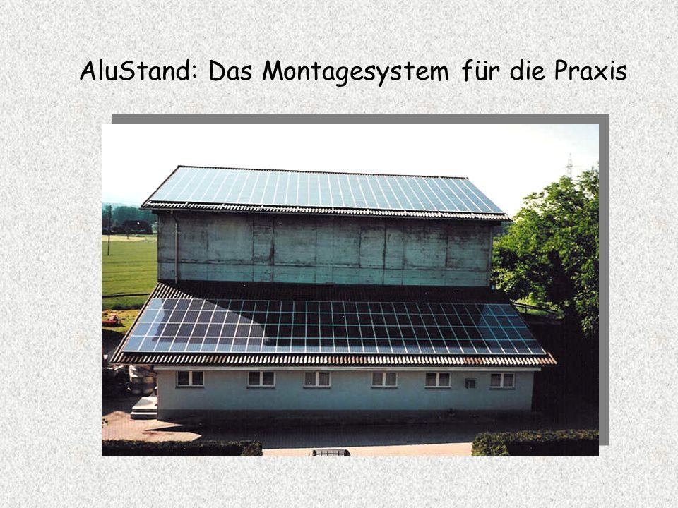 AluStand - Modulmontagesystem Eine kurze Einführung Das System zur effizienten PV-Modulmontage (Mod. dép.)
