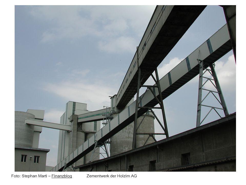 Foto: Stephan Marti – Finanzblog Zementwerk der Holzim AGFinanzblog