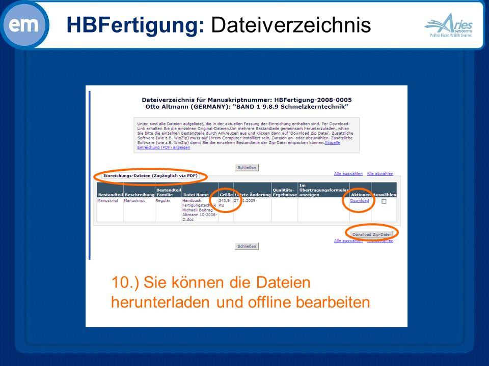 HBFertigung: Dateiverzeichnis 10.) Sie können die Dateien herunterladen und offline bearbeiten