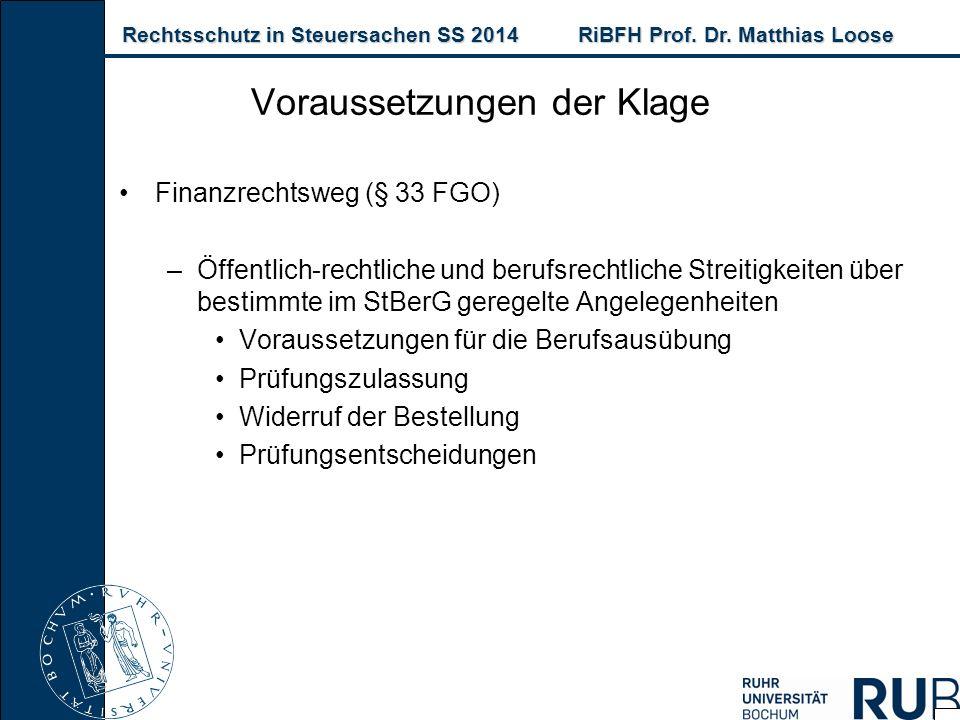 Rechtsschutz in Steuersachen SS 2014RiBFH Prof. Dr. Matthias Loose Rechtsschutz in Steuersachen SS 2014RiBFH Prof. Dr. Matthias Loose Finanzrechtsweg