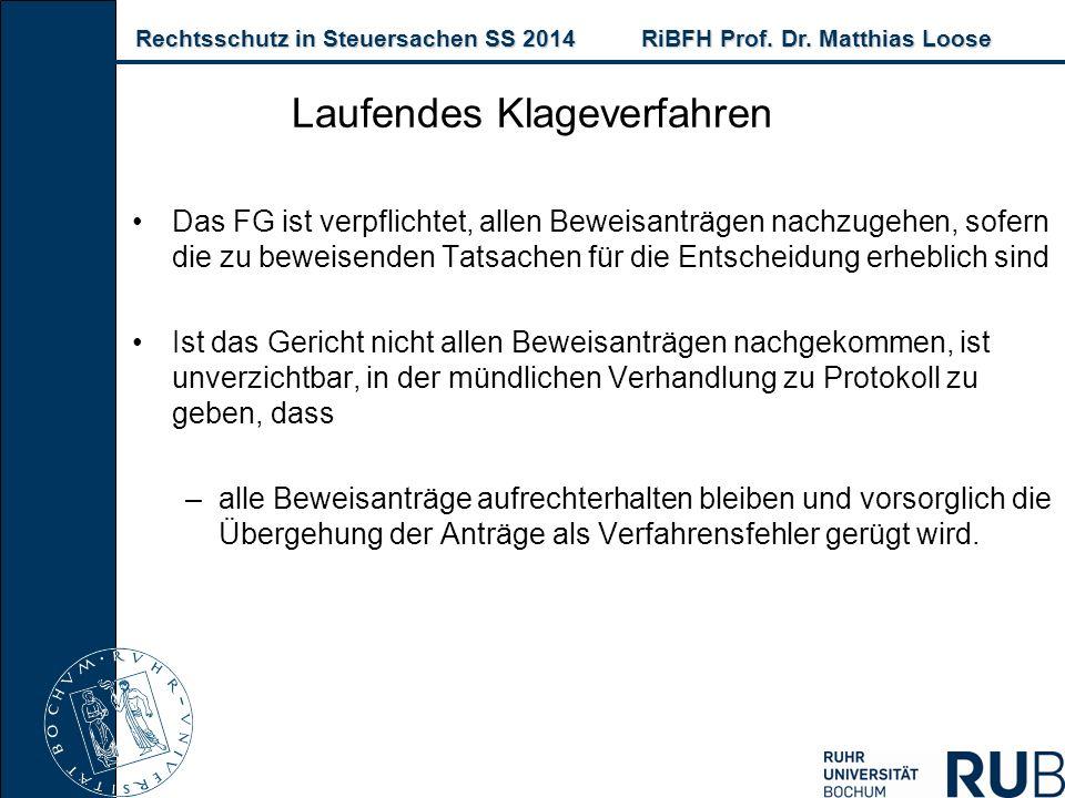 Rechtsschutz in Steuersachen SS 2014RiBFH Prof. Dr. Matthias Loose Rechtsschutz in Steuersachen SS 2014RiBFH Prof. Dr. Matthias Loose Das FG ist verpf