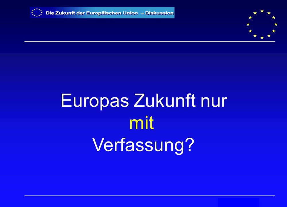 Secrétariat général Europas Zukunft nur mit Verfassung?
