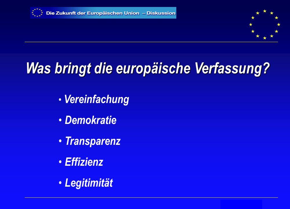 Secrétariat général Was bringt die europäische Verfassung.