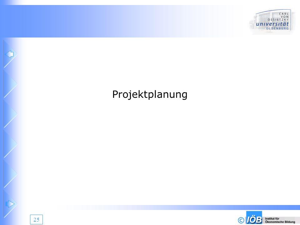 © 25 Projektplanung