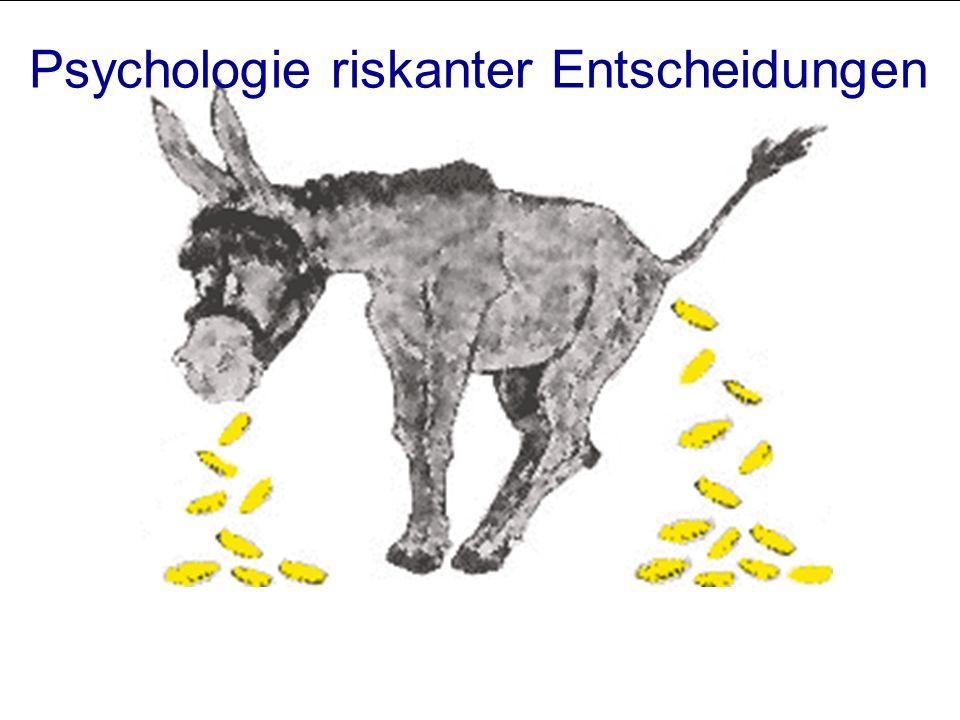 Psychologie riskanter Entscheidungen