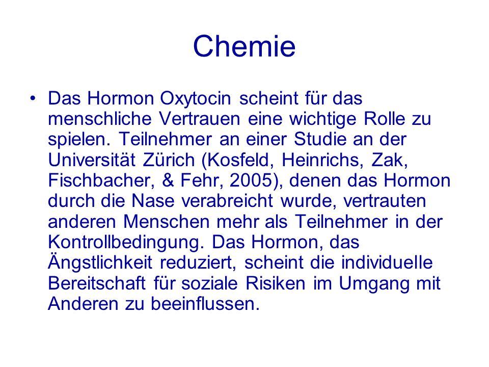 Chemie Das Hormon Oxytocin scheint für das menschliche Vertrauen eine wichtige Rolle zu spielen. Teilnehmer an einer Studie an der Universität Zürich