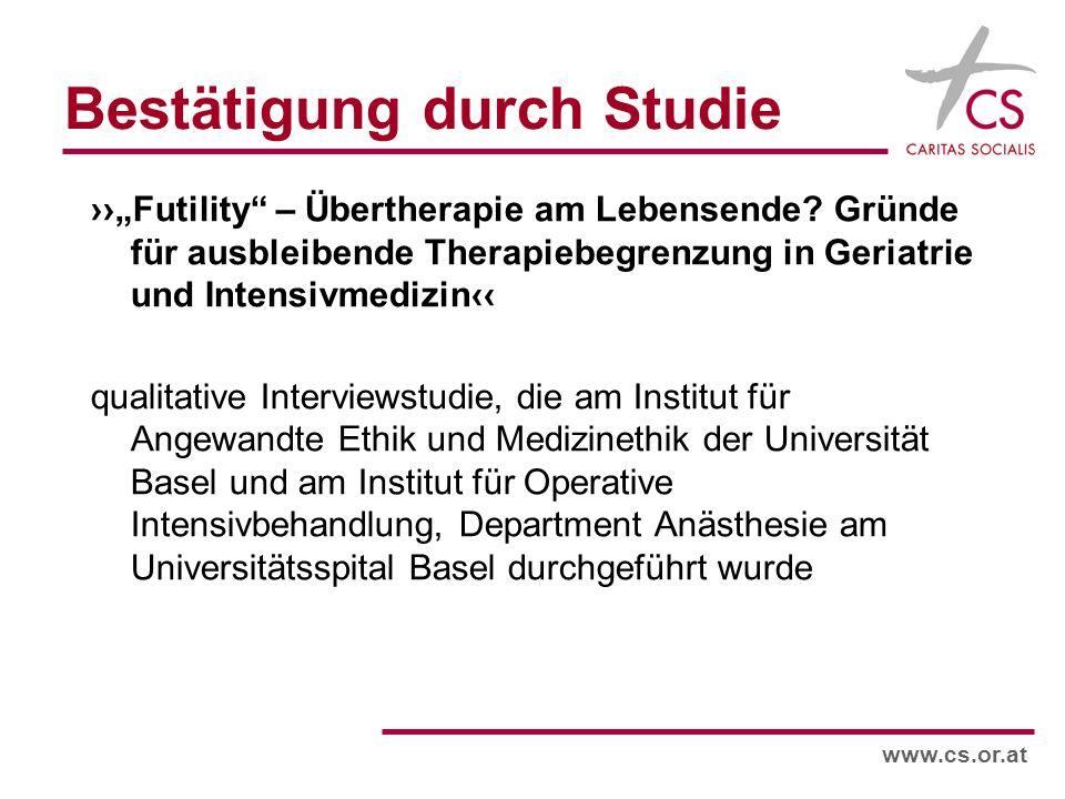 www.cs.or.at Bestätigung durch Studie Futility – Übertherapie am Lebensende.