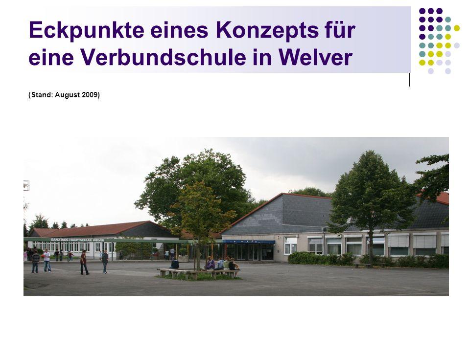 Eckpunkte eines Konzepts für eine Verbundschule in Welver (Stand: August 2009)