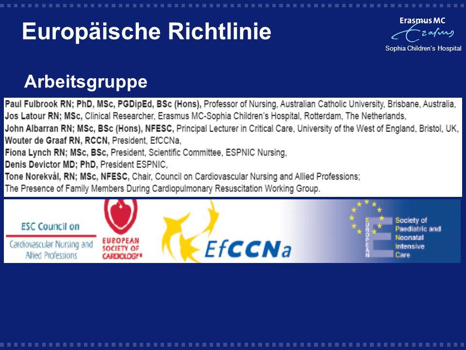 Sophia Childrens Hospital Arbeitsgruppe Europäische Richtlinie
