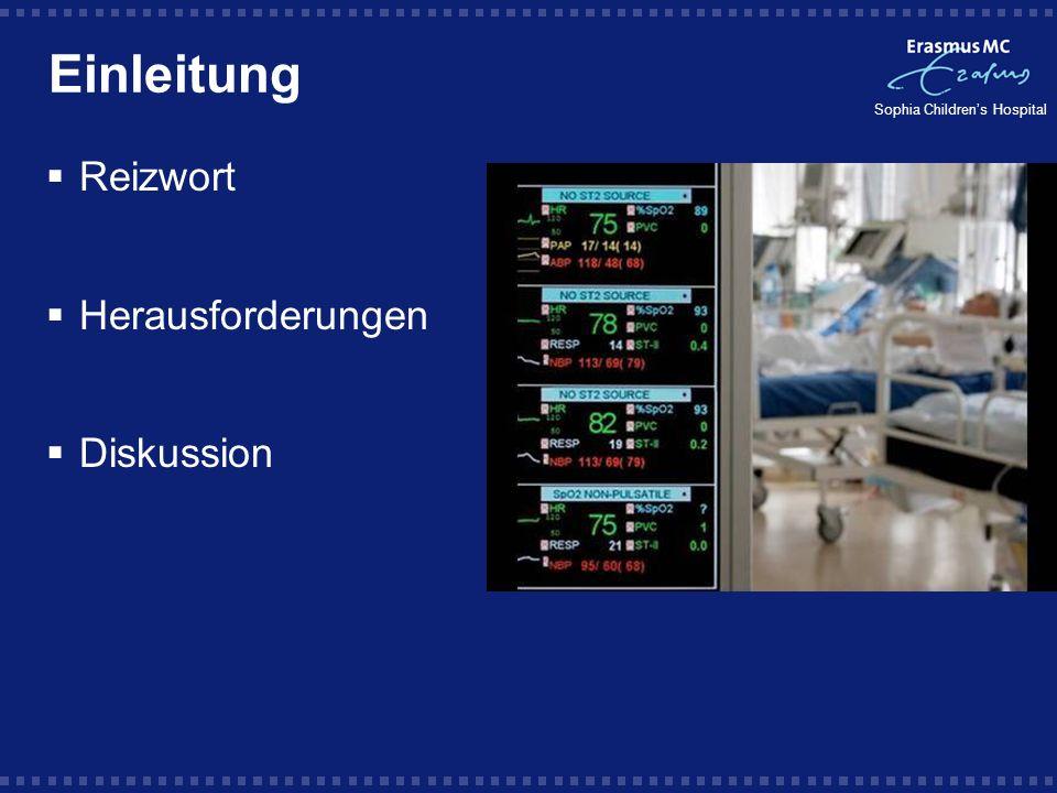 Sophia Childrens Hospital Entscheidungen patient is patient &