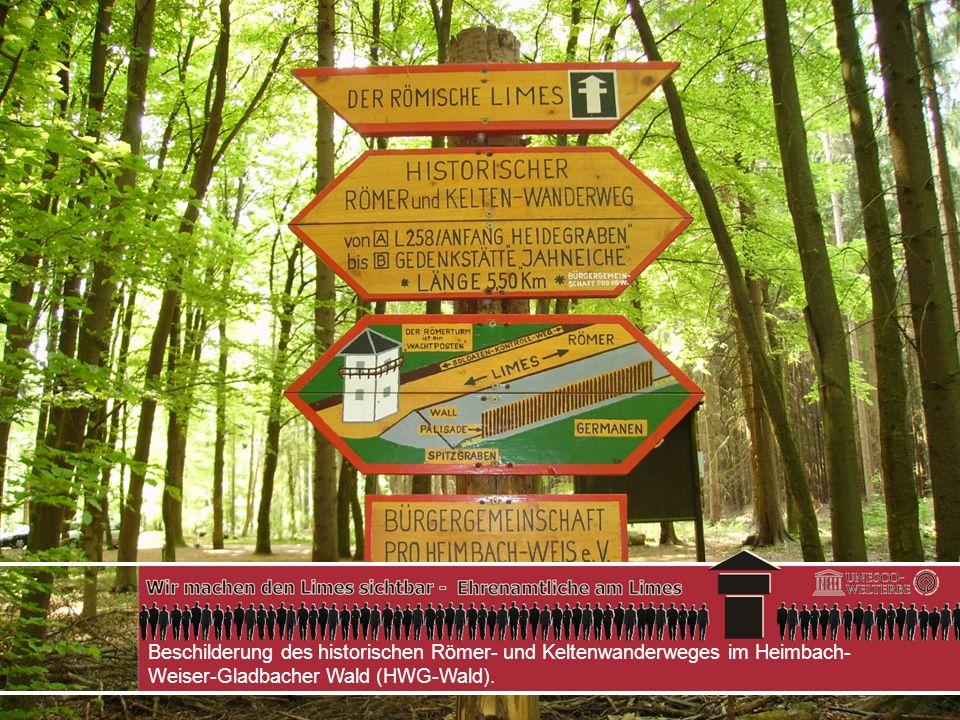 Beschilderung des historischen Römer- und Keltenwanderweges im Heimbach- Weiser-Gladbacher Wald (HWG-Wald).