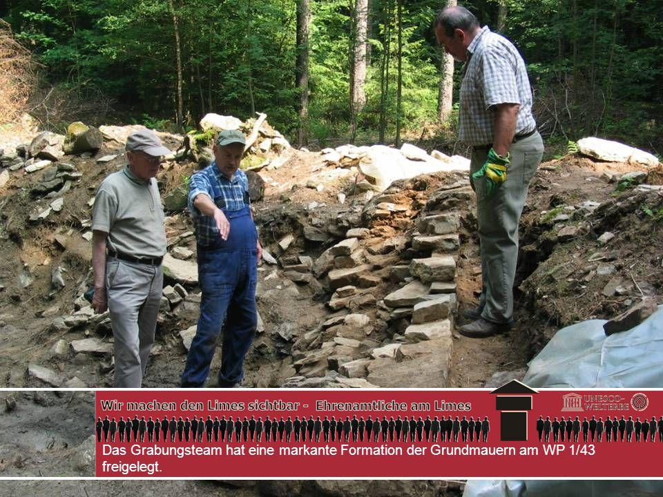 Das Grabungsteam hat eine markante Formation der Grundmauern am WP 1/43 freigelegt.