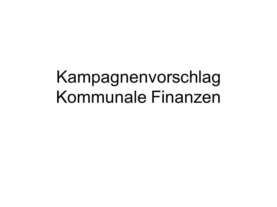 Kampagnenvorschlag Kommunale Finanzen