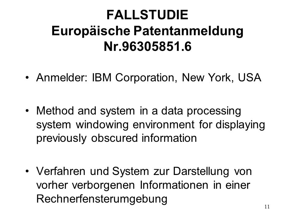 FALLSTUDIE Europäische Patentanmeldung Nr.96305851.6 Anmelder: IBM Corporation, New York, USA Method and system in a data processing system windowing