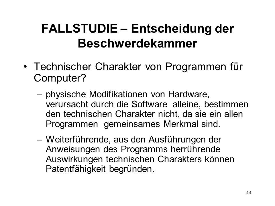 FALLSTUDIE – Entscheidung der Beschwerdekammer Technischer Charakter von Programmen für Computer.