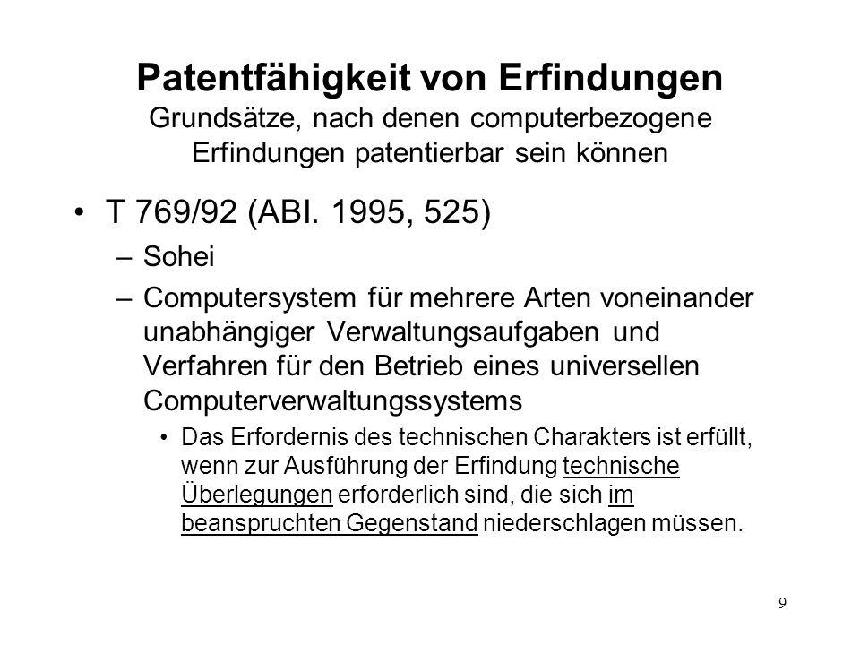 Patentfähigkeit von Erfindungen Grundsätze, nach denen computerbezogene Erfindungen patentierbar sein können T 769/92 (ABI.