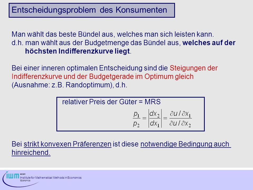 Institute for Mathematical Methods in Economics Economics Indifferent gegenüber F, I und H.