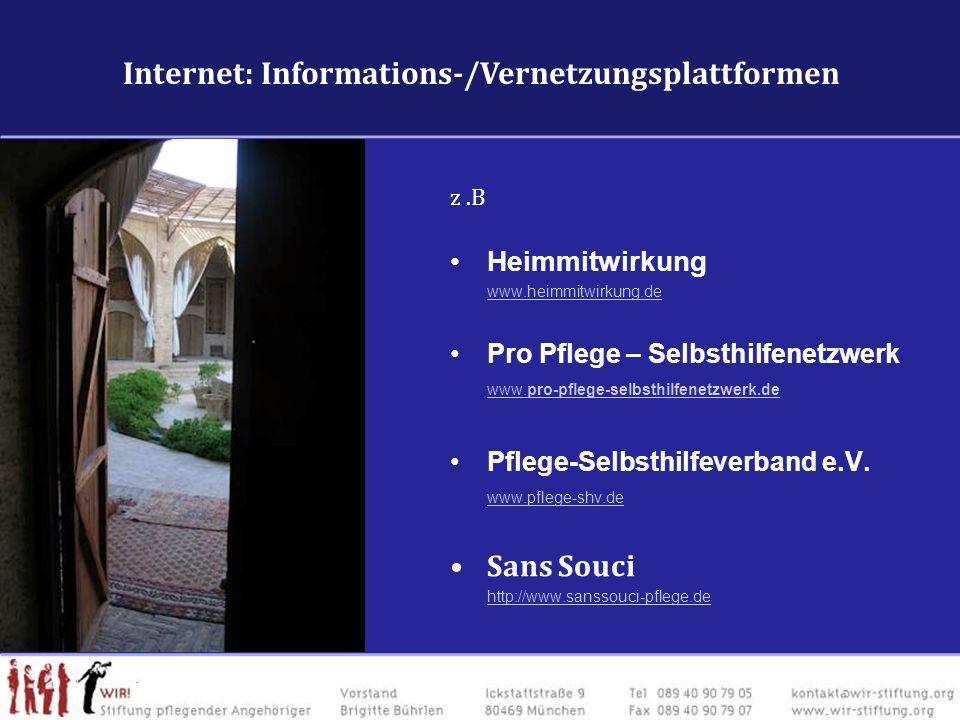 Internet: VernetzungFachforen & VernetzungsplattformenInternet: VernetzungFachforen & Vernetzungsplattformen z.B Heimmitwirkung www.heimmitwirkung.de