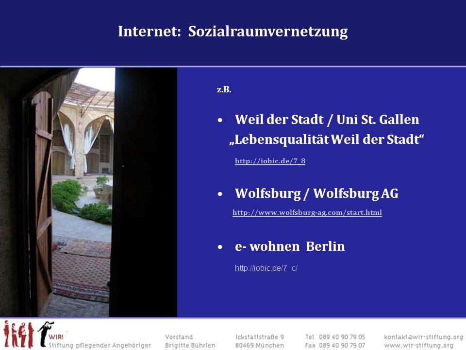 z.B. Weil der Stadt / Uni St. Gallen Lebensqualität Weil der Stadt http://iobic.de/7_8 Wolfsburg / Wolfsburg AG http://www.wolfsburg-ag.com/start.html